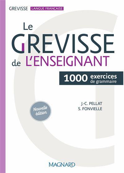 Le grévisse de l'enseignant - 1000 exercices de grammaire