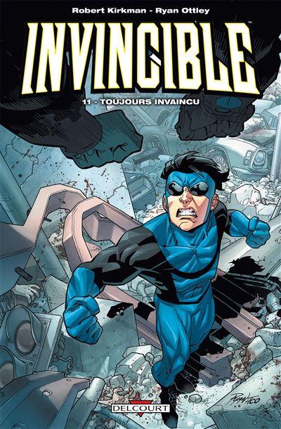 Invincible T11 - Toujours invaincu - tome 11