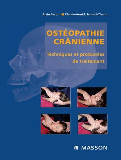 Ostéopathie crânienne - Techniques et protocoles de traitement - 9782994098591 - 34,99 €
