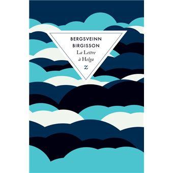 La lettre à helga - broché - Catherine Eyjolfsson, Bergsveinn Birgisson -  Achat Livre | fnac