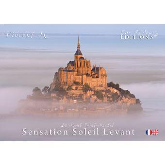 Le Mont Sain-Michel, Sensation soleil levant