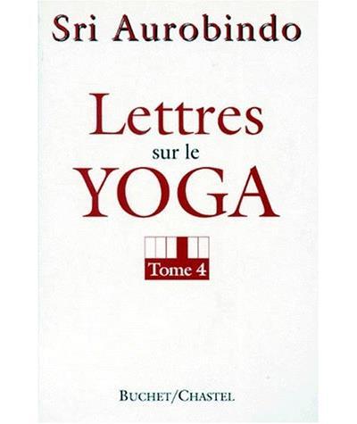 Lettres sur le yoga,4