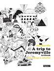 A trip to Jeremyville - Artbook. Un voyage à colorier