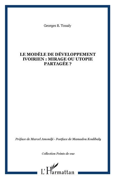 Le modèle de développement ivoirien
