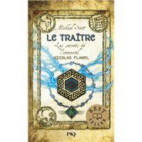 Les secrets de l'immortel Nicolas Flamel - tome 5 Le traître