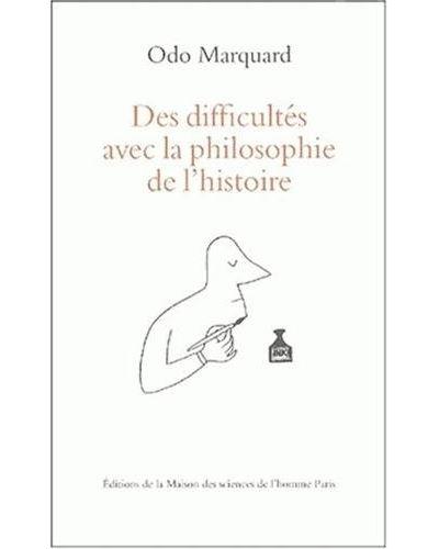 Des difficultés avec la philosophie de l'histoire