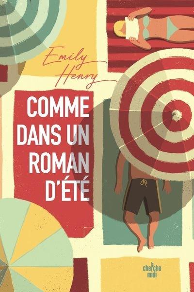 Comme dans un roman d'été - broché - Emily Henry, Anne Le Bot - Achat Livre  ou ebook | fnac