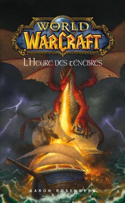World of Warcraft - L'heure des ténèbres - L'heure des ténèbres - 9782809460223 - 3,49 €
