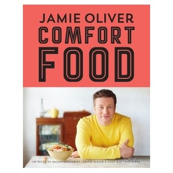 Comfort food reli jamie oliver livre tous les livres - Livre cuisine jamie oliver ...