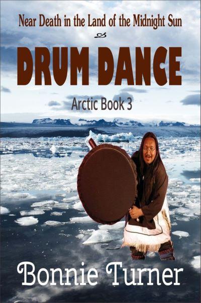 North Wind Tales Arctic Trilogy Drum Dance Bonnie Turner Epub