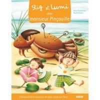 Stig et Lumi chez Monsieur Pincouille
