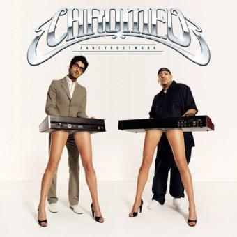 Chromeo-Fancyfootwork