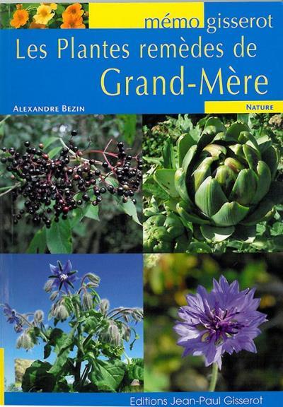 Les plantes remèdes de grand mère