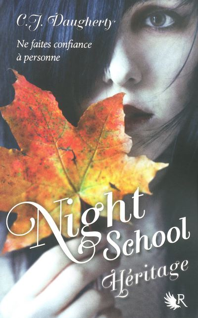Night School tome 2 - Héritage
