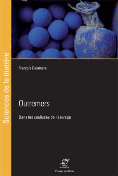 Outremers - Presses Des Mines