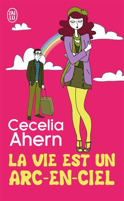 La vie est un arc-en-ciel - Poche - Cecelia Ahern - Achat Livre | fnac