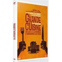 La grande cuisine (ou l'art et la manière d'assaisonner les chefs)
