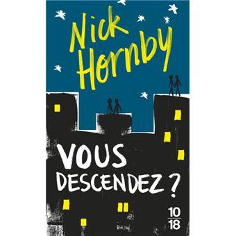 Nick Hornby - Vous descendez ?