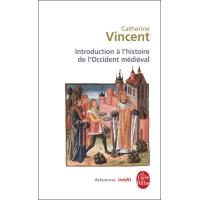Introduction à l'histoire de l'Occident médiéval