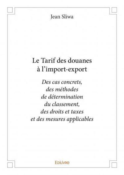 Le tarif des douanes à l'import-export
