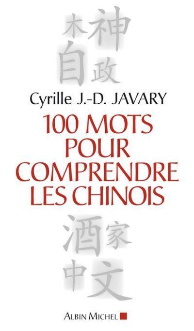 100 Mots pour comprendre les chinois - 9782226290335 - 10,99 €