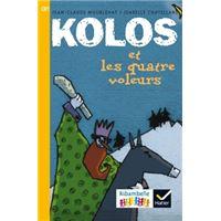 Ribambelle CE1 série jaune éd. 2016 - Kolos et les quatre voleurs - Album 1
