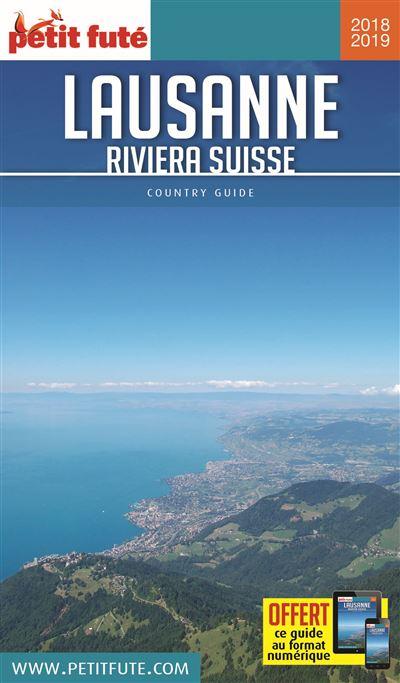 Lausanne - riviera suisse 2018 petit fute + offre num + plan