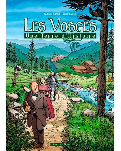 Les Vosges, une terre d'histoire