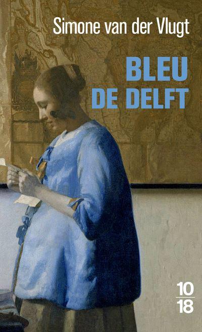 Bleu de Delft de Simone van der Vlugt Bleu-de-Delft