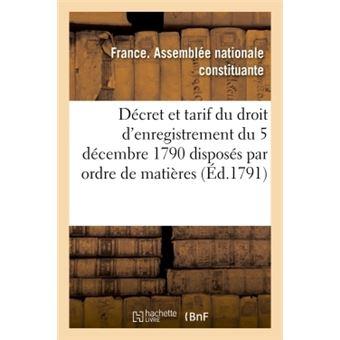 Decret et tarif du droit d'enregistrement du 5 decembre 1790