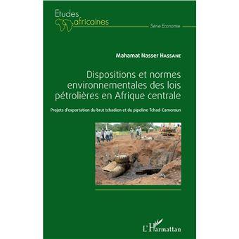 Dispositions et normes environnementales des lois petroliere