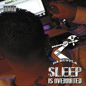 Sleep is over rated