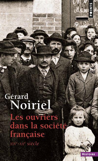 Les Ouvriers dans la société française . XIXe-XXe siècle