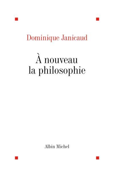 A Nouveau la philosophie (POD)