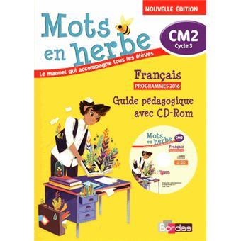Mots En Herbe Francais Cm2 2017 Livre Du Maitre Avec Cd Rom