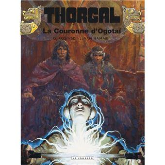 Thorgal Tome 21 Thorgal La Couronne D Ogotai Jean Van Hamme Rosinski Grzegorz Cartonne Achat Livre Ou Ebook Fnac