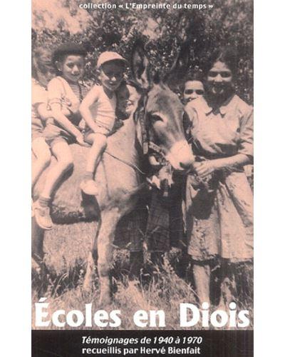 Ecoles en diois - souvenirs 1940-1970