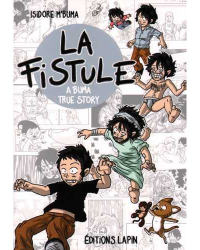 La Fistule : A Buma True Story