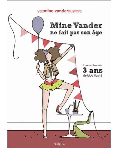 Mine Vander ne fait pas son âge