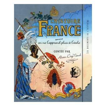 L Histoire De France Comme On Ne L Apprend Plus A L Ecole