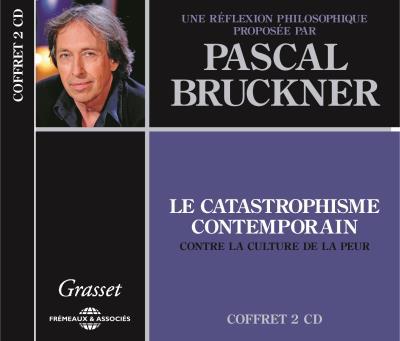 Le catastrophisme contemporain, une réflexion philosophique