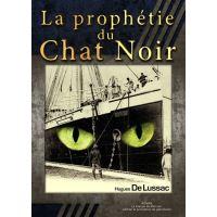 La Prophétie du Chat Noir
