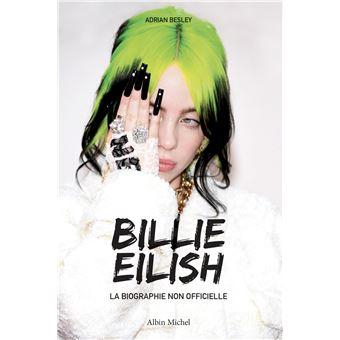Billie Eilish - La biographie non officielle