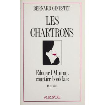 Les Chartrons - Bernard Ginestet - Achat Livre ou ebook | fnac