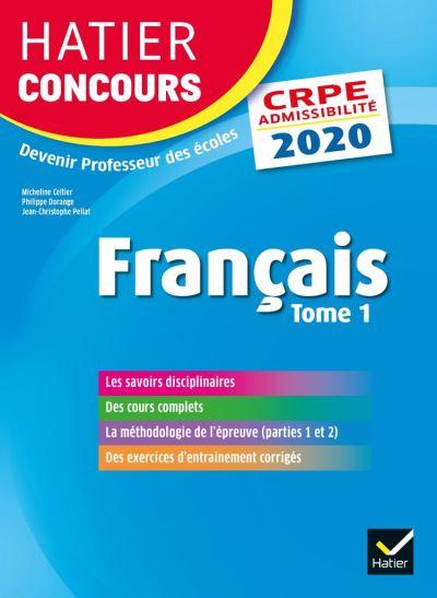 Français tome 1 - CRPE 2020 - Epreuve écrite d'admissibilité - 9782401059498 - 15,99 €