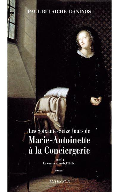 76 Jours De Marie-Antoinette