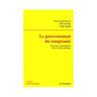 Le gouvernement du compromis