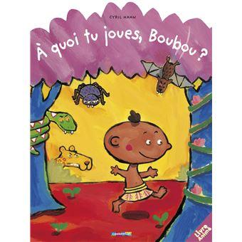 BoubouA quoi tu joues, Boubou ?