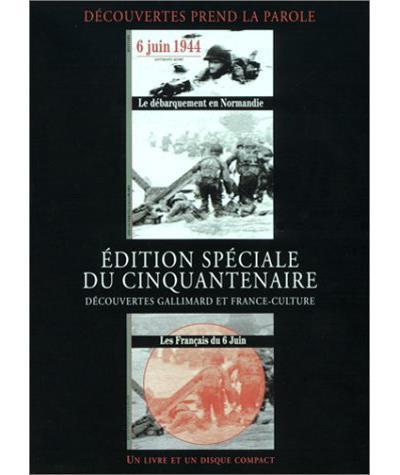 6 juin 1944 : le débarquement en Normandie - Les Français du 6 juin