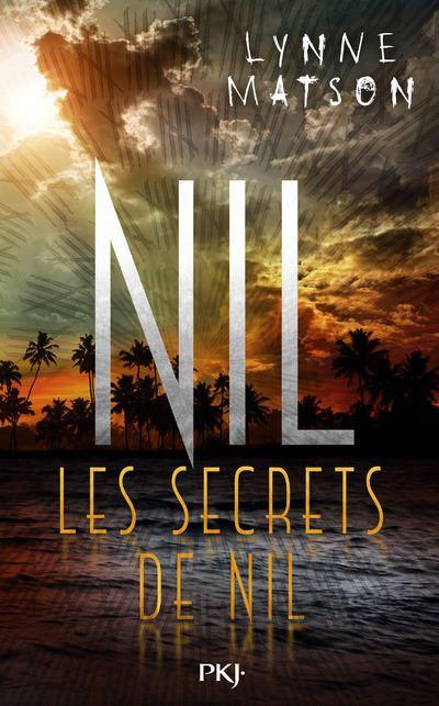 Nil - tome 2 Les secrets de Nil